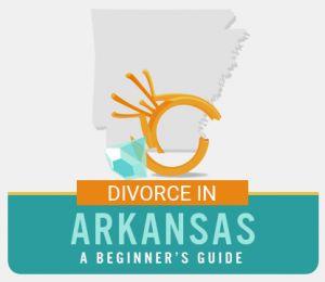 Arkansas Divorce Guide