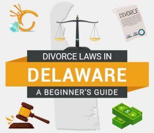 Divorce Laws in Delaware