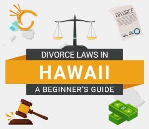 Divorce Laws in Hawaii