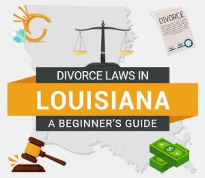 Divorce Laws in Louisiana