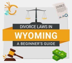 Divorce Laws in Wyoming