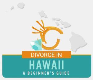 Hawaii Divorce Guide