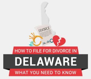 How to file divorce in Delaware