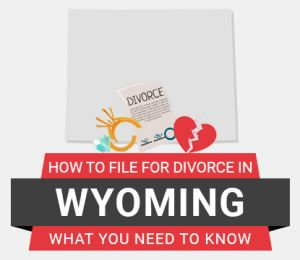How to file divorce in Wyoming
