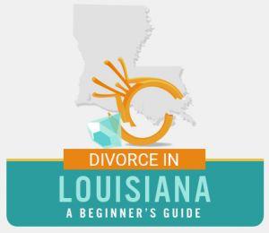 Louisiana Divorce Guide