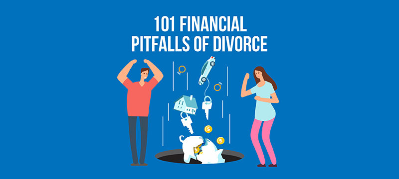 Financial mistakes to avoid in divorce