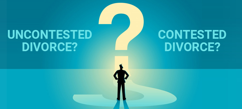 Uncontested vs Contested Divorce