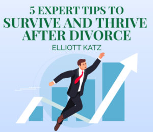 Survive Divorce and Thrive