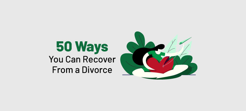 50 ways you can recover from a divorce