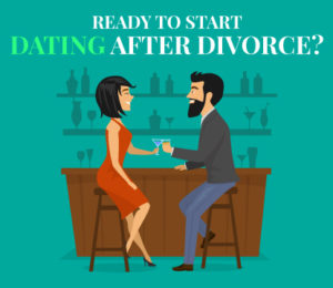 Are You Ready to Start Dating After Divorce
