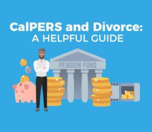 CalPERS and Divorce Guide