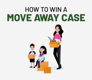 how to win a move away case in california