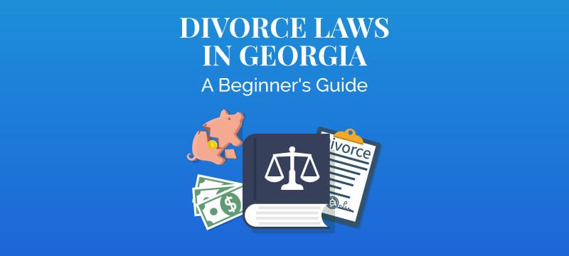 Divorce Laws in Georgia (2019 Guide) | Survive Divorce