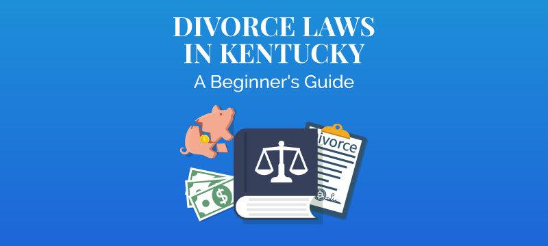 Divorce In Kentucky >> Divorce Laws In Kentucky 2019 Guide Survive Divorce