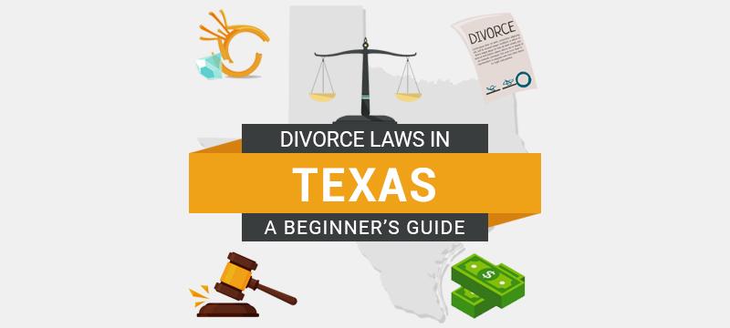 Divorce Laws in Texas