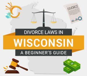Divorce Laws in Wisconsin