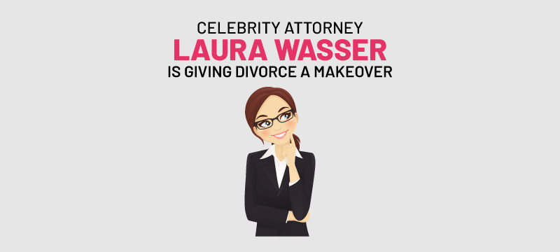 how celebrity divorce attorney laura wasser is giving divorce a makeover with its over easy