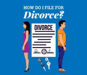 How Do I File for Divorce