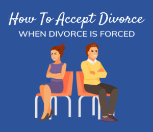 how to accept divorce