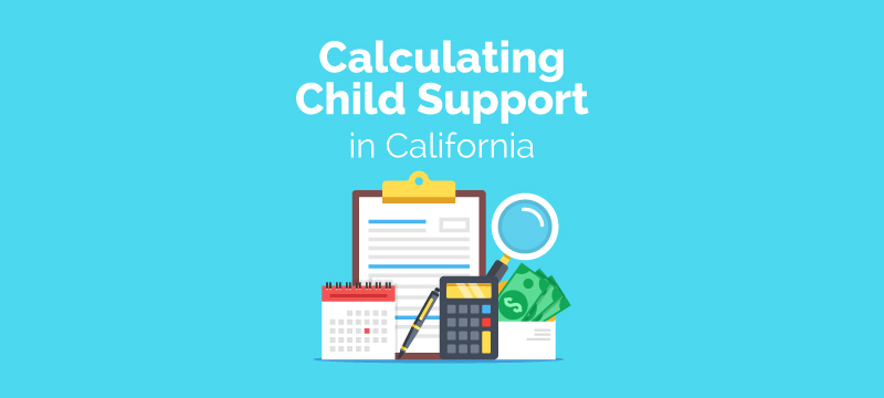 How to Calculate Child Support in California (2020 Guide ...
