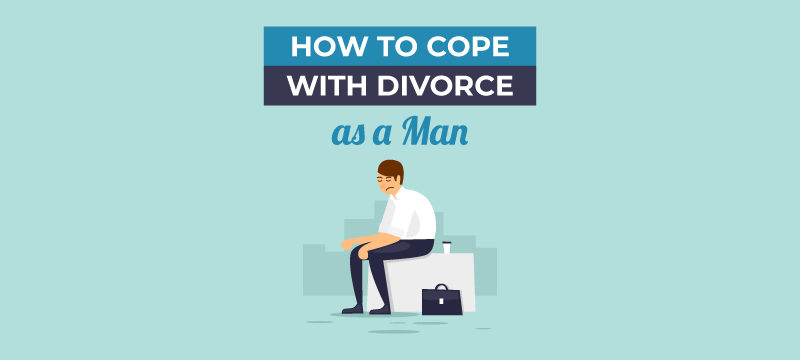 how to cope with divorce as a man