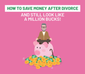 how to save money after divorce