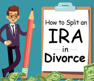how to split IRA in divorce