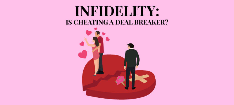 Infidelity Is Cheating a Deal Breaker