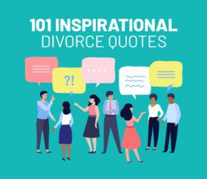 101 inspirational divorce quotes