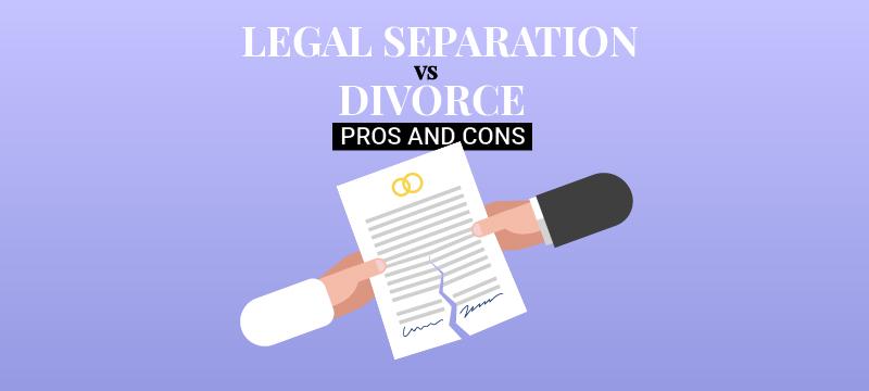 Legal Separation vs. Divorce: Pros and Cons | Survive Divorce