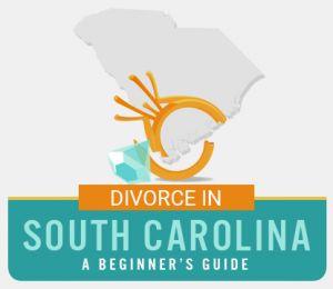 South Carolina Divorce Guide
