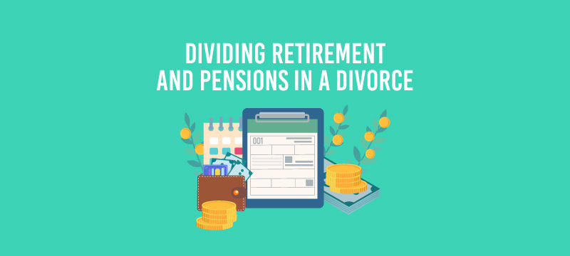 Splitting Retirement Plans and Pensions in Divorce