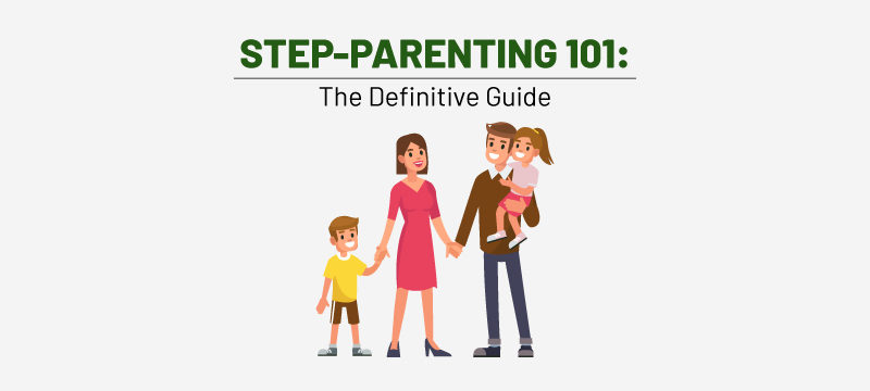 Guide to Step Parenting