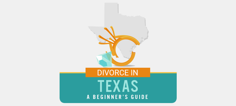 The Ultimate Guide to Getting Divorced in Texas (2021 ...