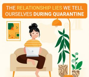 The Relationship Lies We Tell Ourselves