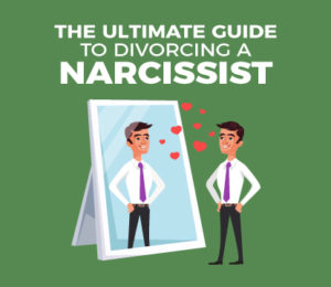 How to divorce a narcissist