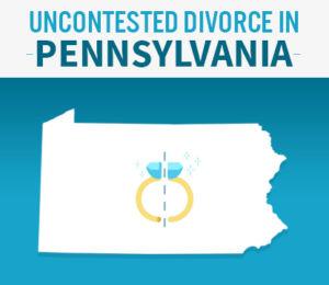 uncontested divorce in Pennsylvania