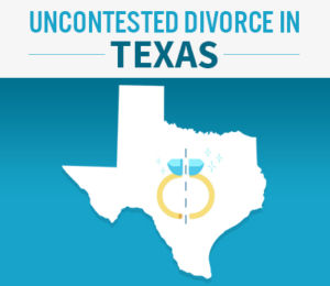 uncontested divorce in Texas