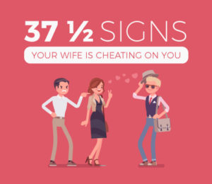 Cheating wife warning signs