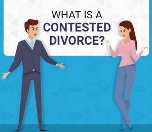 What is a Contested Divorce