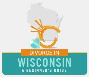 Wisconsin Divorce Guide